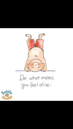 Having more fun is actually a great prescription for healing. Buddha doodles