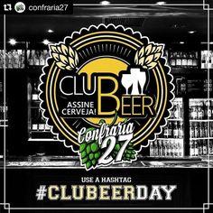 #Repost @confraria27 with @repostapp  Salve salve galera cervejeira do Instagram!!   __  Amanhã a mafiosa @confraria27 lança mais uma ação pra sacudir o insta e dessa vez faremos uma parceria com o  @clubeer ! _  Fiquem ligados e Bora beber! _  #confraria27 #vaiumabrejaai#beergirl #beer #beergram #beernerd #beeroftheday #啤酒 #ビール #brejadodia #bebalocal #piwo #cerveja #birra #biere #bier #cerveza #øl #pivo #cervezaartesanal #craftbeer #bierhoff #ratebeer #instadrunk #beerporn #beergeek…