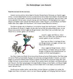 Beginner-level reading comprehension worksheet about the Pied Piper of Hamelin from deutschdrang.com: http://deutschdrang.com/dir/wp-content/uploads/2014/02/rattenfaenger.docx