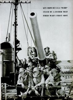 The gun crew on the U.S.S. Ward stand by the 5-incher gun that fired the war's first shot. 1942.
