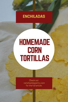Homemade, authentic corn tortillas from scratch. Use for your enchiladas, tacos, and taquitos. INGREDIENTS: cups masa harina 2 tbsp shortening or lard 1 cup water Flour for kneading Plastic wrap Carnitas, Mexican Dishes, Mexican Food Recipes, Mexican Corn, Quesadillas, Homemade Corn Tortillas, Traditional Mexican Food, Crockpot, Healthy Bread Recipes
