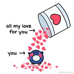 "15 sentences that mean more than ""I love you!de - All My Love Heart GIF by Chibird – Find & Share on GIPHY - Cute Puns, Cute Memes, Cute Quotes, Kawaii Quotes, Love Heart Gif, Cute Love Gif, I Love You Gifs, My Heart, Gif Mignon"