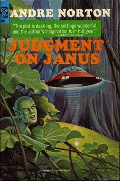 Judgment On Janus - Andre Norton, cover by Alex Schomburg Book Cover Art, Book Covers, Classic Sci Fi Books, Ace Books, Science Fiction Magazines, Forever Book, Futuristic Art, Andre Norton, Retro Futurism