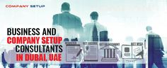 Start your business and company in Dubai with company setup consultants UAE. We helps entrepreneurs in starting a new company registration and formation in Dubai by providing professional and easy business setup services UAE. Companies In Dubai, Business Company, Uae