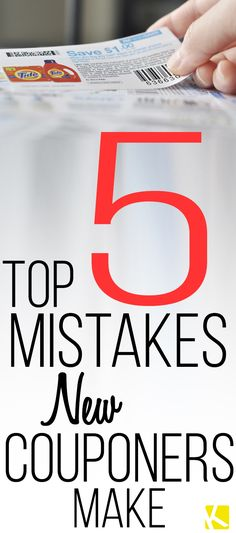 Top 5 Mistakes New Couponers Make