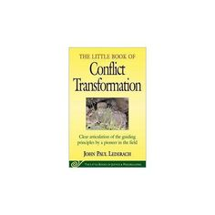 The Little Book of Conflict Transformation (The Little Books of Justice and Peacebuilding Series) by John Paul Lederach, http://www.amazon.com/dp/1561483907/ref=cm_sw_r_pi_dp_HfSGrb0X2788D
