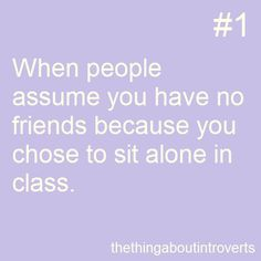 Or leave the room during work time to sit in your self proclaimed corner at the end of the hall