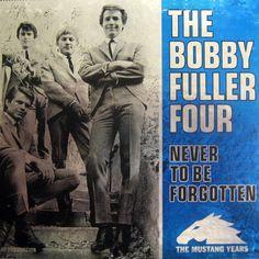 10 Bobby Fuller Four Ideas Bobby Fuller Harvey Girls