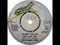 Tony Orlando & Dawn   He Don't Love You Like I Love You