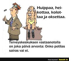 Huippaa, hei-... - HAUSK.in Ecards, Comics, Memes, 6 Packs, E Cards, Meme, Cartoons, Comic, Comics And Cartoons