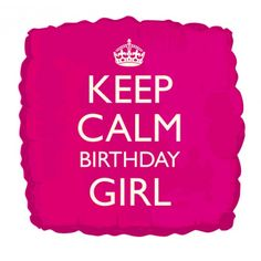 Folienballon Keep Calm Birthday Girl
