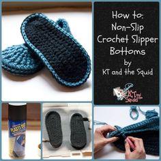 How to: Non-slip crochet slipper bottoms.