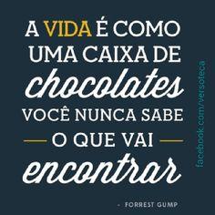 Bom dia :) Frase do filme Forrest Gump <3  #movie #poster #forrest #forrestgump #cute #life #love