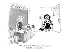 """Mrs. Hammond!  I'd know you anywhere from little Billy's portrait of you.…"" - New Yorker Cartoon Poster Print  by Edward Frascino"