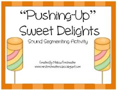 Pushing-Up Sweet Delights Sound Segmenting Activity Pushing-Up Sweet Delights is engaging activity that will help student's think about the order of spoken sounds in words. The Pushing-Up Sweet Delig… Teacher Freebies, Classroom Freebies, Classroom Ideas, Kindergarten Language Arts, Kindergarten Literacy, Early Literacy, Speech Language Therapy, Speech And Language, Speech Therapy