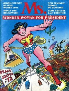 MS. MAGAZINE CELEBRATES 40 YEARS OF FEMINISM WITH A WONDER WOMAN COVER