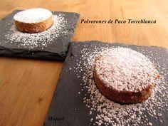 Les receptes del Miquel: Polvorones de Paco Torreblanca