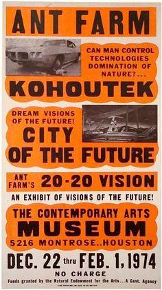 Ant Farm. Kohoutek Poster 1974