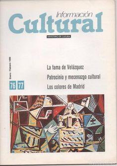INFORMACIÓN CULTURAL 76-77 1990 MINISTERIO DE CULTURA: LA FAMA DE VELÁZQUEZ, PATROCINIO Y MECENAZGO