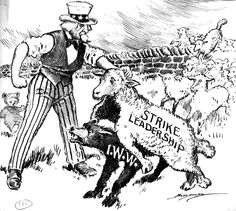 """STRIKE  by railroad workers across the country (1920) created increasing problems for all. The International Workers of the World (I.W.W. or Wobblies) were a  militant group promoting international workers' solidarity. The government and businesses considered them """"Wolves in sheep's clothing."""""""