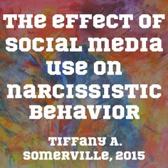 The effect of social media use on narcissistic behavior - Tiffany A. Somerville, 2015 | This study posited that those who use #social #media   more often are more likely to exhibit #narcissistic behavior. The author conducted a #survey of 100 students from a private, Midwestern university. The results indicated that time spent on social media does indeed increase narcissistic behavior.