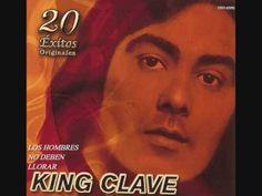 ''LOS HOMBRES NO DEBEN LLORAR'' King Clave.wmv - YouTube
