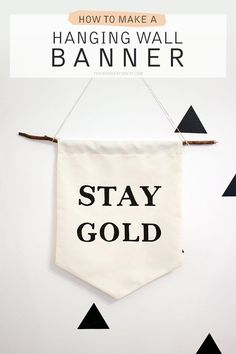 DIY Hanging Wall Banner with Quote