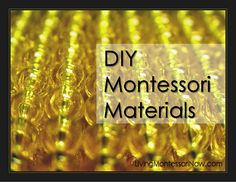 DIY Montessori Materials - list of resources for making Montessori materials in each curriculum area - ideas for schools and homeschools