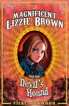 The Magnificent Lizzie Brown and the Devil's Hound