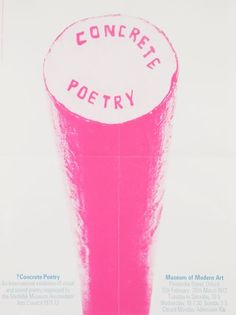 """Modern Art Oxford — Concrete Poetry (""""the gallery guide describes concrete poetry as 'poetry in which the letters, sounds and forms of the words are of primary importance'."""") // the day-glo pink + navy blue is great Brand Assets, Photography Exhibition, Poster Layout, Exhibition Poster, Graphic Design Posters, Museum Of Modern Art, Art Festival, Cover Art, Poster Prints"""