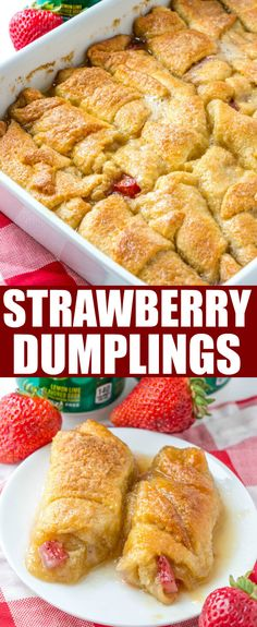 These crescent roll Strawberry Dumplings is a fun and easy dessert recipe that is perfect for the summer months! Easy and delicious this is a family favorite. #strawberry #strawberries #desserts #crescentrolls via @amiller1119