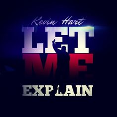 #LetMeExplain in theaters NOW