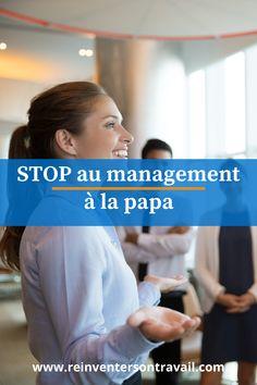 Arrêtons le management à la papa et passons ENFIN à un management moderne, digne du 21ème siècle !  Arrêtons de brasser du vent et commençons à travailler efficacement.       >>> Arrêtons de protéger notre cul et travaillons ensemble.     >>> Abandonnons réunions et PowerPoint.     >>> Retrouvons notre courage managérial.     >>> Simplifions les processus et l'organisation   #management #manager #efficacite #changement Le Management, Courage, How To Be Happy, Big Letters, Change Management, Organization