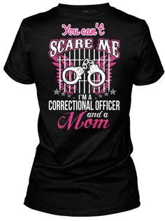 4MOTHER'S DAY - Correctional Officer Mom