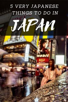 5 Very Japanese Things To Do In Japan: Quirky, Odd, & Downright Strange