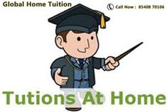 Global Home Tuition provides home tutor in Patna, Home tuition in patna,tuition bureau in patna,Patna tutors, physics ,science,maths tutors Call Us 8540870106
