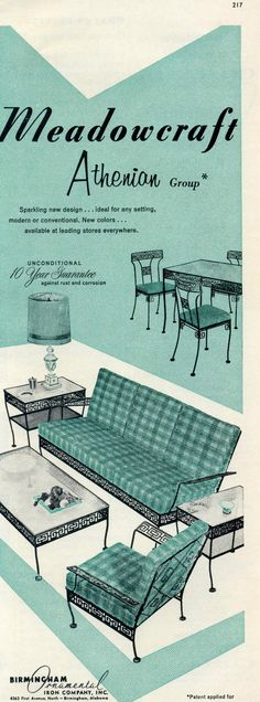 ** Wonderful Meadowcraft Wrought Iron advert Nineteen Sixties (filed its first chapter in Birmingham. Retro Advertising, Vintage Advertisements, Vintage Ads, Lawn Furniture, Vintage Furniture, Furniture Styles, Vintage Porch, Vintage Interiors, Mid Century Modern Design