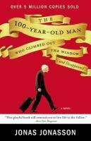 The 100-Year-Old Man Who Climbed Out the Window and Disappeared - by Jonas Jonasson; translated from the Swedish by Rod Bradbury. Confined to a nursing home and about to turn 100, Allan Karlsson, who has a larger-than-life back story as an explosives expert, climbs out of the window in his slippers and embarks on an unforgettable adventure involving thugs, a murderous elephant and a very friendly hot dog stand operator. July 2014 selection for Thursday night book group.
