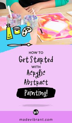 How To Get Started With Acrylic Abstract Painting — Made Vibrant. This leads to their website, but they seem to have moved their art tips - you could try ours tho. How To Start Painting, Acrylic Painting Tips, Acrylic Tips, Learn To Paint, Acrylic Art, Acrylic Paintings, Art Tips, Art Tutorials, Get Started