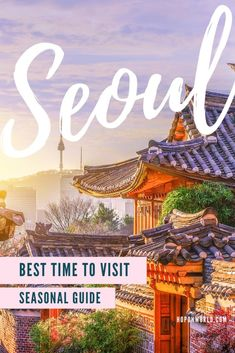 Wondering when is the best time to visit Seoul? Our step-by-step seasonal guide answers all your questions on when to go to Seoul & best months to visit. South Korea Travel, Asia Travel, Japan Travel, Travel Abroad, Wanderlust Travel, Italy Travel, Travel Guides, Travel Tips, Budget Travel