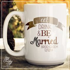 Memorial Day SALE Eat Drink & Be Married Mug 15 oz by HeyShabbyMe