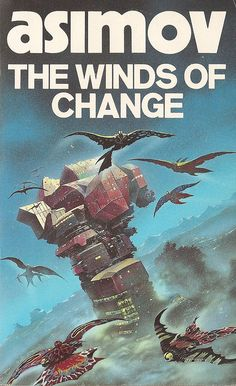 sci fi book cover art | Isaac Asimov - The Winds of Change (Granada 1985) | Flickr - Photo ...