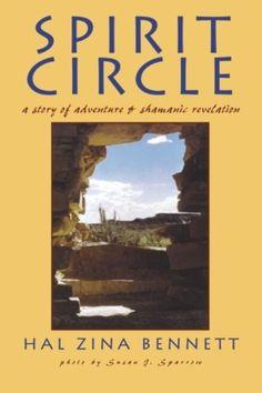 Spirit Circle: A Story of Adventure & Shamanic Revelation