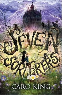 books4yourkids.com: The Seven Sorcerers by Caro King, 324 pp, RL 4