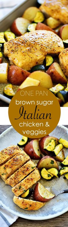 One Pan Brown Sugar Italian Chicken and Veggies - Life In The Lofthouse