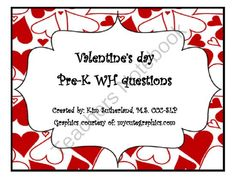 Valentines Theme Wh Questions from kimsutherland on TeachersNotebook.com -  (21 pages)  - There are 128 question cards.