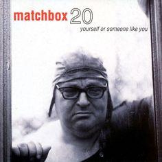 Matchbox Twenty - Yourself or Someone Like You