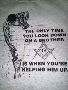 help a brother up pic Masonic Art, Masonic Lodge, Masonic Symbols, Masonic Shirts, Freemason Lodge, Masonic Order, Gangster Disciples, Masonic Tattoos, Book Of Shadows