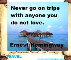 I can honestly say that this is the best travel advice ever! Travel only with those you hold dear in your heart always. Funny Travel Quotes, Travel Humor, Funny Quotes, Funny Humor, Cinque Terre, Travelers Notebook, The Places Youll Go, Places To Go, Videos Photos