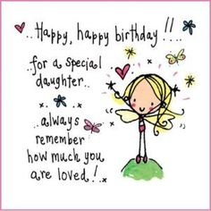 Happy Birthday Quotes for Daughter with Greetings and Messages